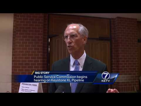 Public Service Commission begins hearing on Keystone XL Pipe
