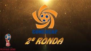 CONCACAF (Norte y Centro América), 2ª ronda - Clasificación FIFA World Cup™ 2018