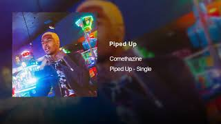 comethazine - piped up