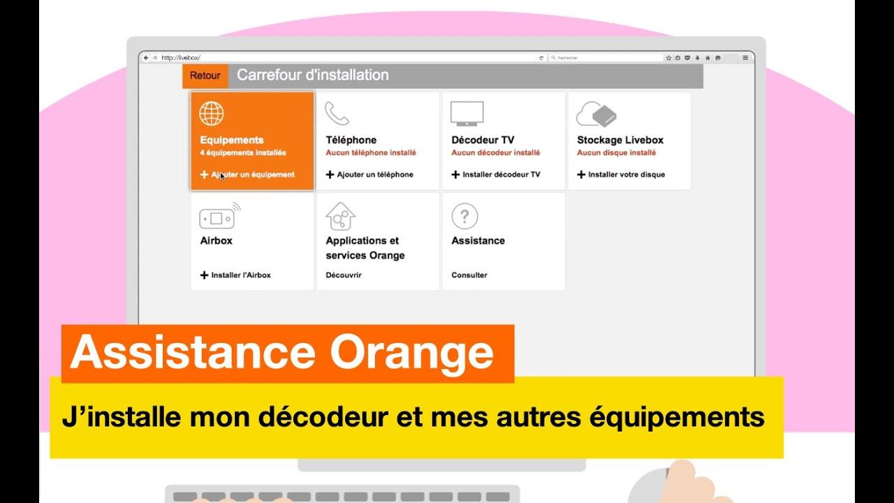 Assistance Orange - J\'installe mon décodeur et mes autres ...