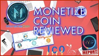 Monetize Coin REVIEW!! - ICO ALERT!! - HYIP Report Episode 3... Revenue Generation System