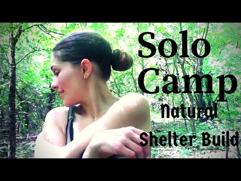 Girl Solo Overnight Bushcraft Camp- Natural Shelter Build