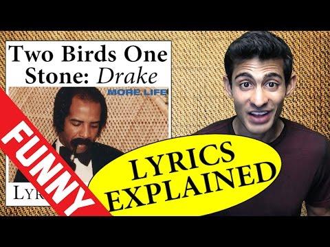 Two Birds One Stone Drake Lyrics Explained