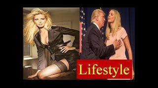 Ivanka Trump Lifestyle,Family,Net Worth,Cars,Houses| Donald Trump Daughter Biography