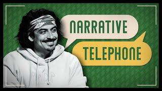Narrative Telephone: The Curious Casanova