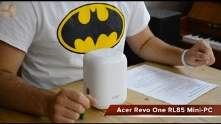 Acer Revo One RL85 Mini PC Review