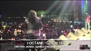 I-Octane - Grow So [Decibels Riddim] June 2013