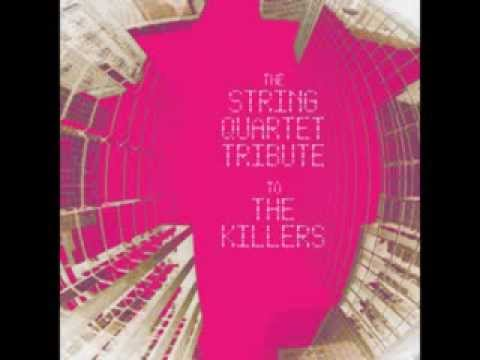 Change Your Mind - The String Quartet Tribute to The Killers