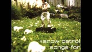 Snow Patrol - Fifteen Minutes Old (Acoustic)