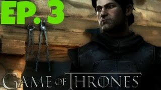 Game of Thrones Ep. 3 (Part 4) GUILT TRIP