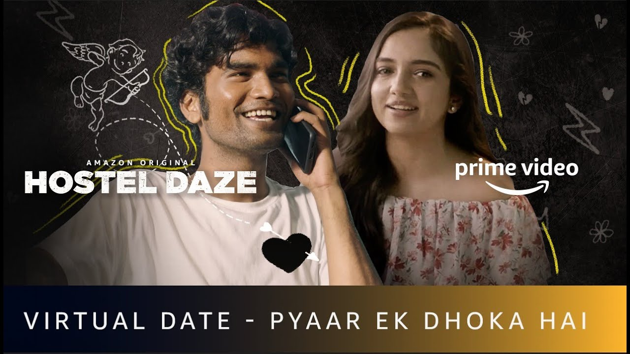 Virtual date gone wrong | Hostel Daze Season 2 Feat. Nikhil Vijay, Ahsaas Channa | Amazon Original