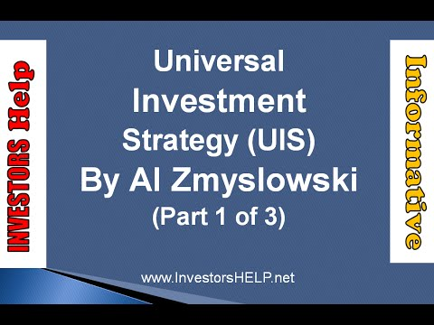 Universal Investment Strategy (Video 1 of 3)