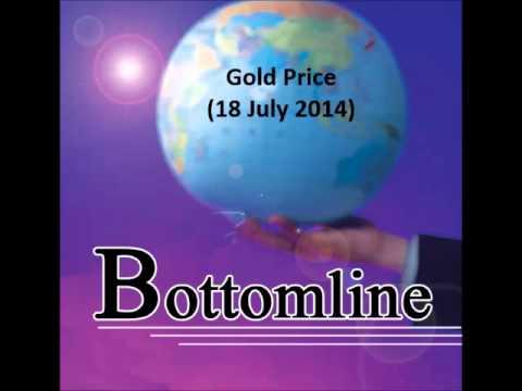 938LIVE Bottomline - Gold Price (18 July 2014)