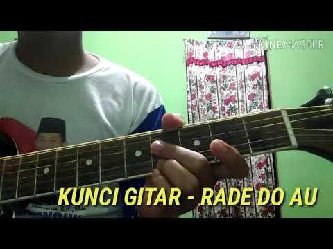 Kunci Gitar Rade Do AU   Gampang Banget