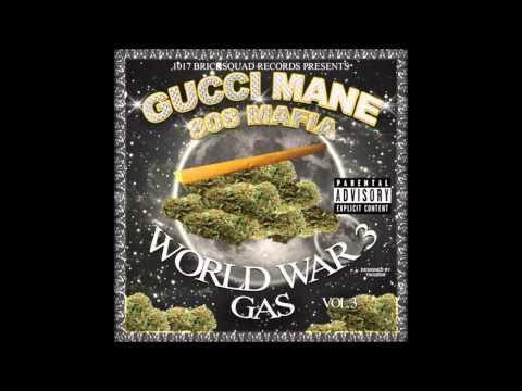 Gucci Mane  What You Mean ft Waka Flocka Flame World War 3 Gas
