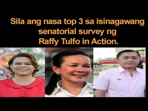 SENATORIAL SURVEY NG RAFFY TULFO IN ACTION MULA APRIL 30 - MAY 18, 2018