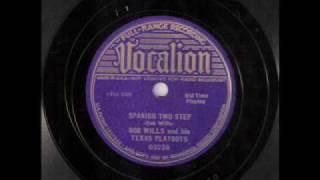 Bob Wills & His Texas Playboys - Spanish Two Step (1935)