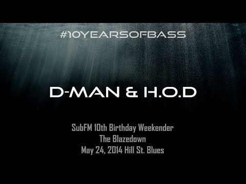 D-Man & H.O.D live at #10YearsOfBass - SubFM.TV