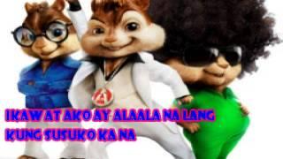 Repeat youtube video Pagsuko - Chipmunks Version With Lyrics
