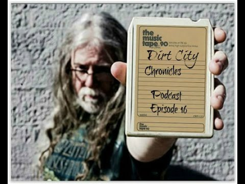 Dirt City Chronicles podcast episode 16