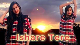 Ishare Tere [Guru Randhawa] Cover Dancing Version 2.0    HD 720pix