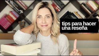 TIPS PARA HACER UNA RESEÑA // ELdV