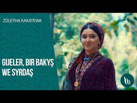 Züleýha Kakaýewa - Gijeler, Bir Bakyş, Syrdaş | 2020