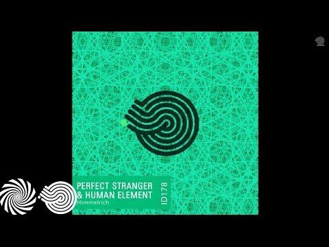 Perfect Stranger & Human Element - Himmelrich