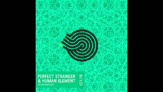 Perfect Stranger & Human Element - Himmelrich