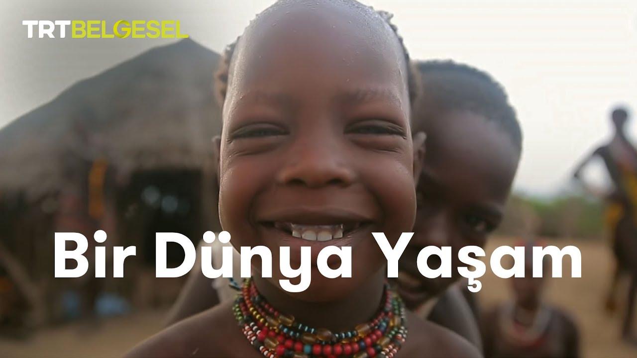 Bir Dünya Yaşam   Afrika Kabileleri