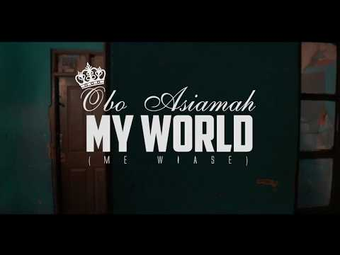 Obo Asiamah - My World (Official Video)