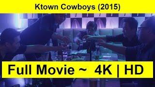 Ktown Cowboys Full Length