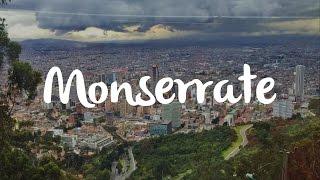 Bogota, Colombia conozcamos el Cerro de Monserrate