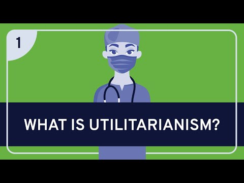 PHILOSOPHY - Ethics: Utilitarianism, Part 1 [HD]