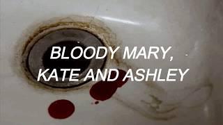 bloddy mary, kate and ashley - PUP // lyrics