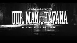 Our Man in Havana 1959 Full Movie
