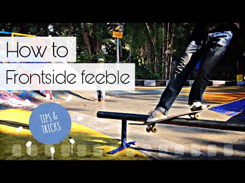 Trick And Tips - How to Fs Feeble