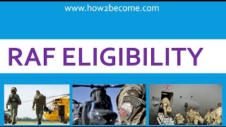 RAF eligibility - What are the requirements to join the Royal Air Force