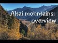 Altai mountains: overview | Siberia Russia