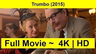 Trumbo Full Length'MOVIE 2015