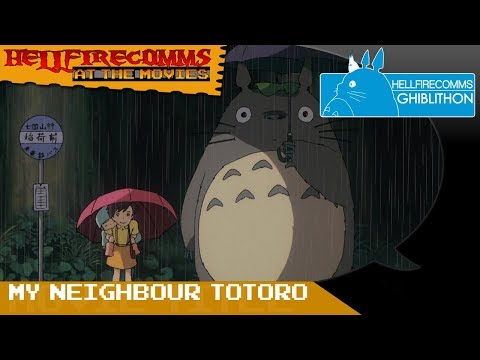 The HellfireComms Ghiblithon [#4: My Neighbor Totoro] (AUDIO COMMENTARY)