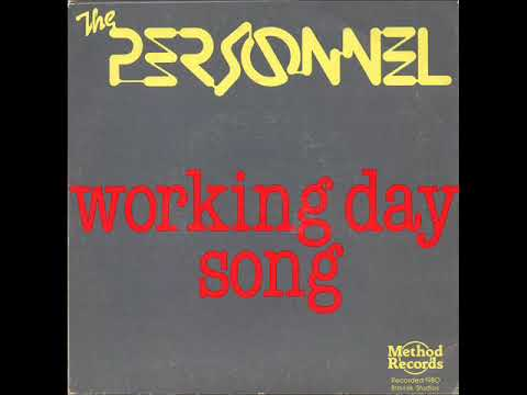 THE PERSONNEL - Working Day Song (1980)
