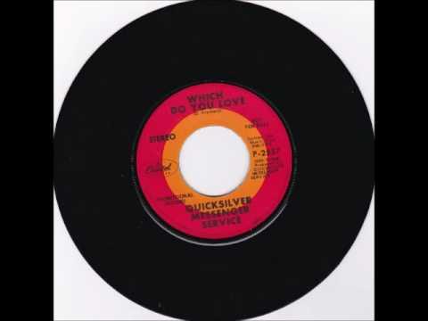 Quicksilver Messenger Service - Who Do You Love/Which Do You Love 1969
