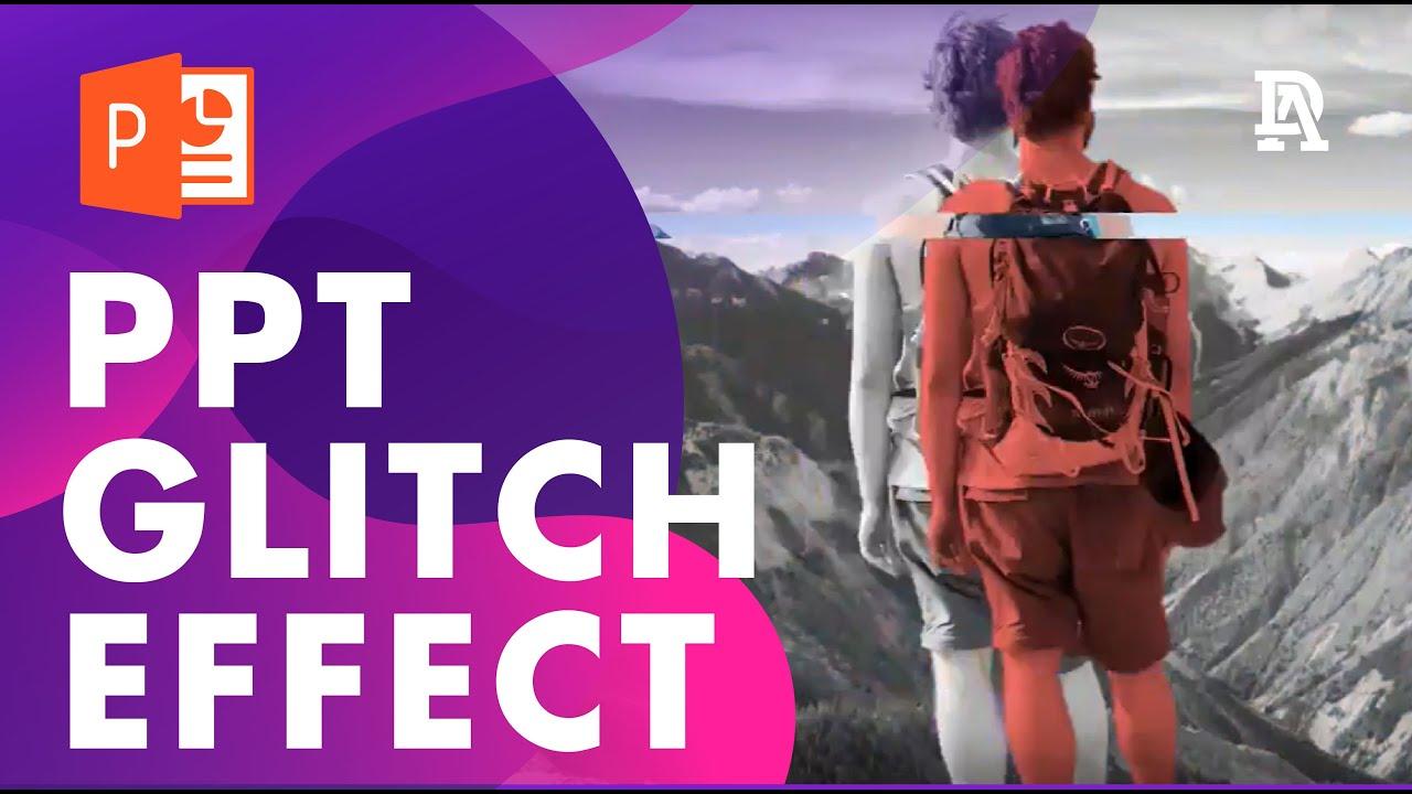 Tutorial: Glitch Effect in Powerpoint