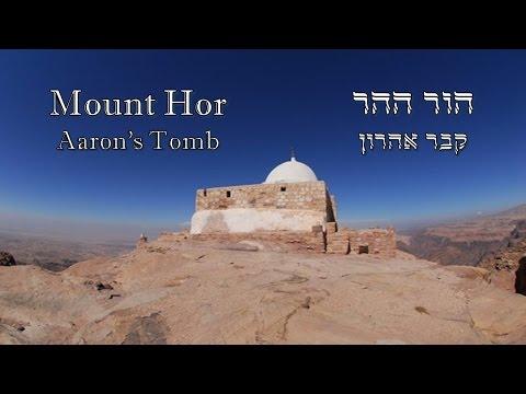 Mt. Hor - Aaron's tomb