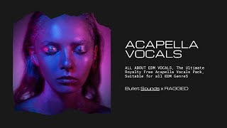 11 Royalty-Free Acapellas, All About EDM Vocals V1   Producer Pack - royalty free edm music download
