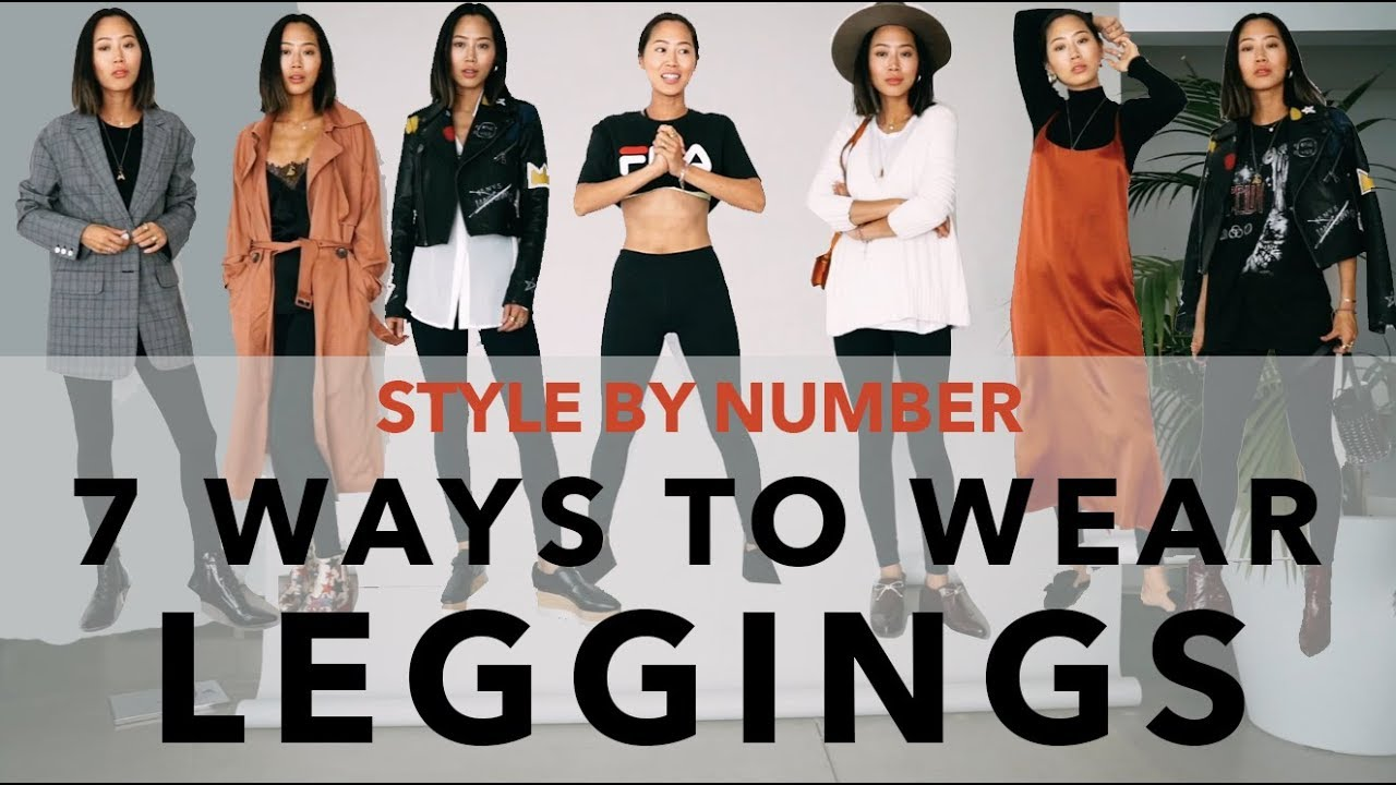7 Ways To Wear Leggings – Style By Number | Aimee Song