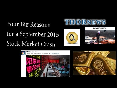 4 simple reasons for a September 2015 Stock Market Crash