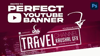 Best Top New YouTube Channel Art PSD | Kaushal Gfx | Photoshop Pro Tutorial #10
