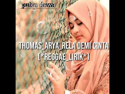 thomas_arya_rela-demi-cinta-(reggae_lirik)
